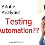 Adobe analytics testing automation: Easy data validation