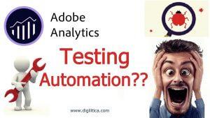 Adobe analytics testing automation